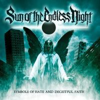 Sun of the Endless Night – Symbols of Hate and Deceitful Faith (Punishment 18 Records)