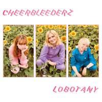 Cheerbleederz - Lobotany E.P. (Alcopop! Records)