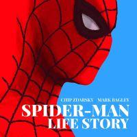 Spider-Man: Life Story – Chip Zdarsky, Mark Bagley, John Dell, Andrew Hennessy & Frank D'Armata (Panini / Marvel)