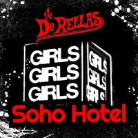 The DeRellas - Soho Hotel (Rockaway Records)