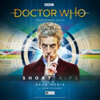 Doctor Who: Short Trips: Dead Media