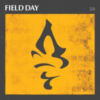 "Field Day - 2.0 7"" (Unity Worldwide/ Core Tex Records)"