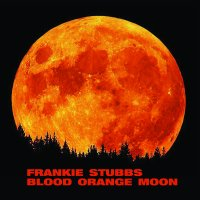 "Frankie Stubbs – Blood Orange Moon 7"" / Download (Little Rocket Records)"