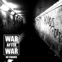 War After War – No Change (APF Records)