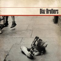 Diaz Brothers – S/T (Boss Tunage)