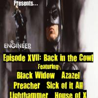 Mass Movement Presents (Live From Lockdown)… Episode XVII: Back in the Cowl