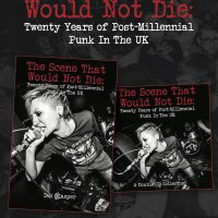 The Scene That Would Not Die – Twenty Years of Post-Millennial Punk in the UK 2xCD (Engineer Records)