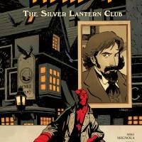 Presenting Hellboy: The Silver Lantern Club...