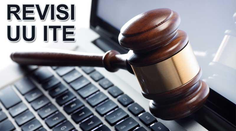 UU ITE Produk Hukum Yang Masih Perlu Revisi