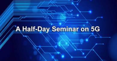 A Half-Day Seminar on 5G