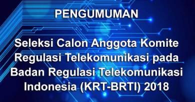 Seleksi Calon Anggota Komite BRTI