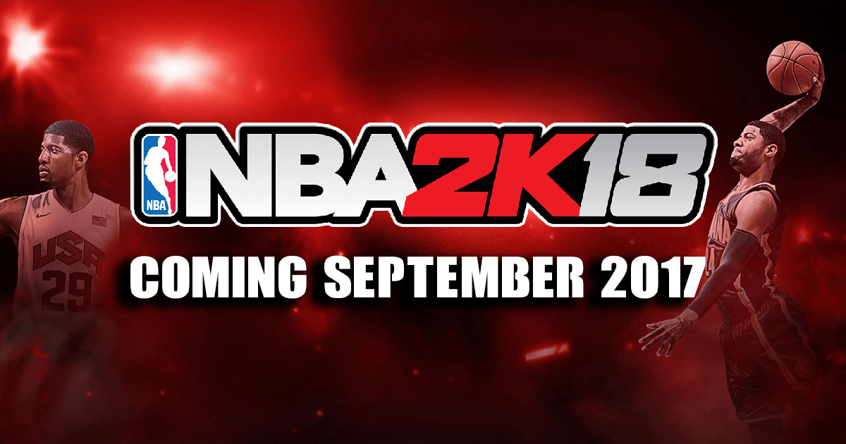 U4NBA News Notice The Version Of NBA 2K18 Is For You