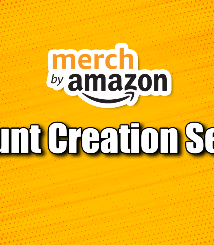 How To Buy A Merch By Amazon Account?