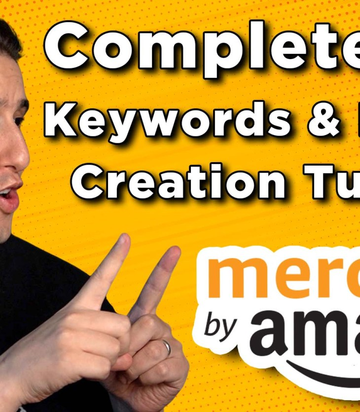 Complete Merch By Amazon Keyword Research & Listing Tips Guide Tutorial For Beginners