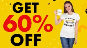 The Ultimate Merch By Amazon Course 60% discount