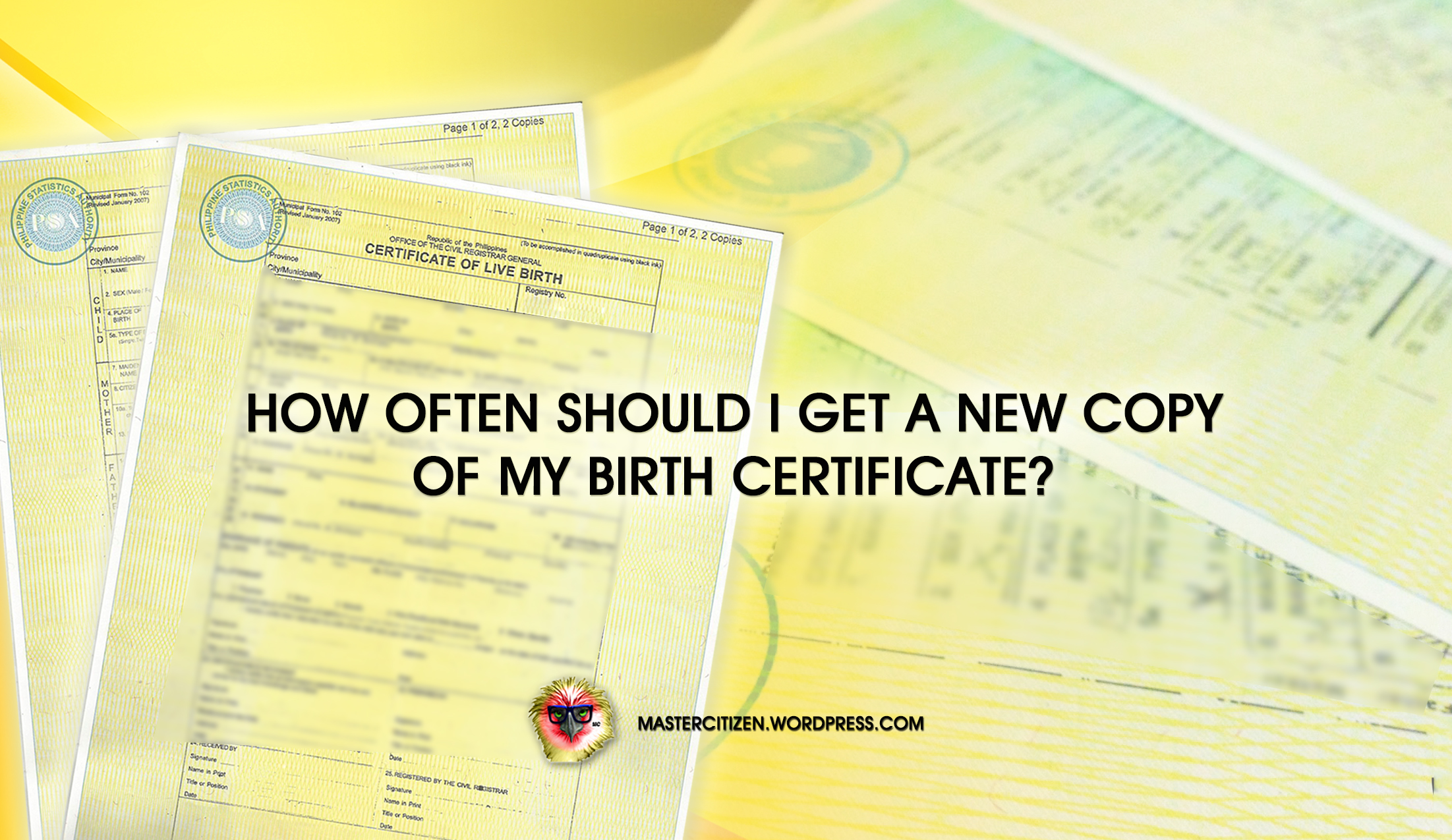 How Often Should I Get A New Copy Of My Birth Certificate