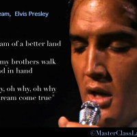MasterClass Monday: Elvis Presley If I Can Dream Video Speaks To All Of Us