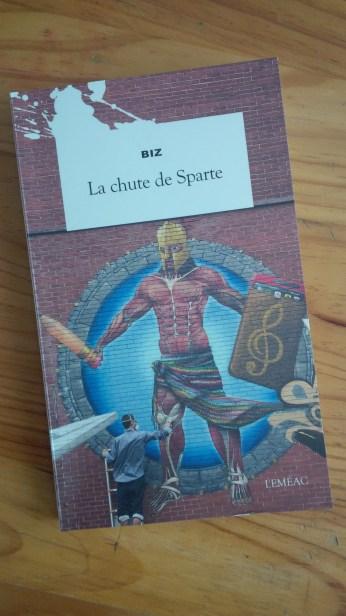 """Couverture du roman """"La chute de Sparte"""" de Biz"""