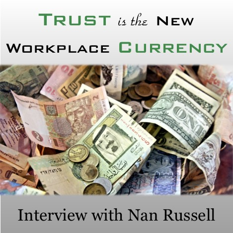 MBA013: Trust is the New Workplace Currency – Interview with Nan Russell
