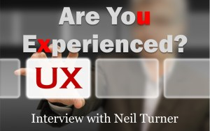 UX - Are you experienced