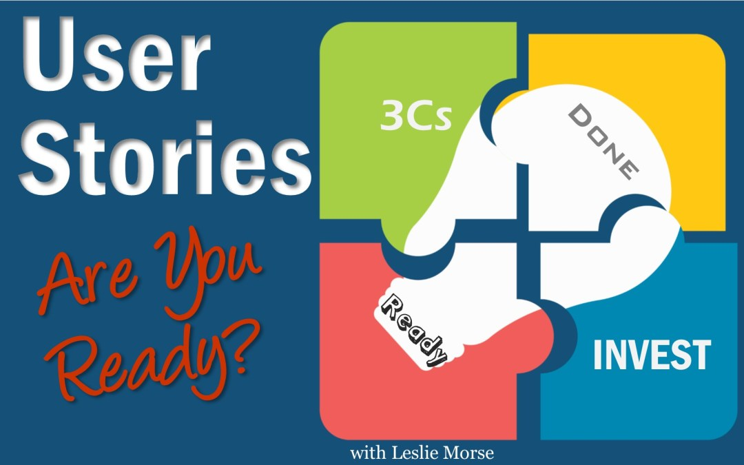 MBA040: User Stories – Are You Ready?
