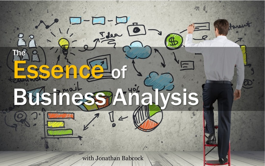 MBA071: The Essence of Business Analysis