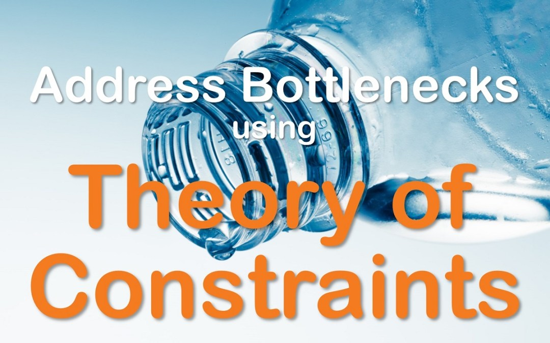 MBA082: Addressing Bottlenecks with Theory of Constraints