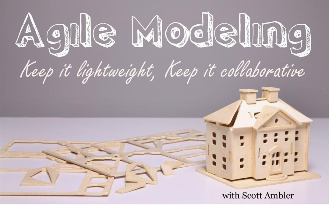 MBA084: Agile Modeling with Scott Ambler