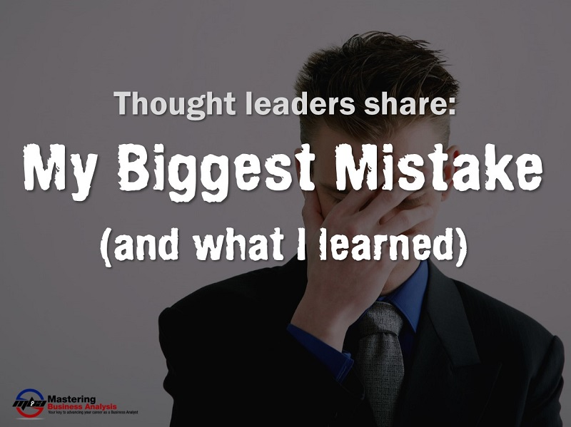 MBA100: My Biggest Mistake