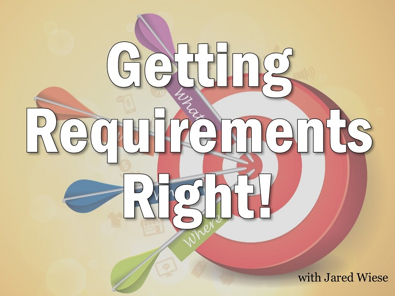 MBA117: Getting Requirements Right