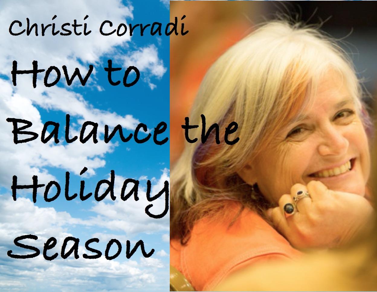 How to Balance the Holiday Season