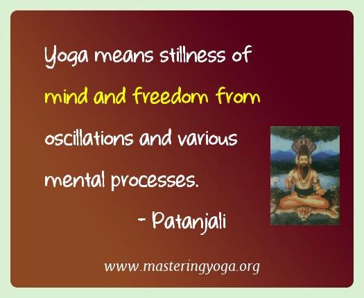 best yoga quotes of patanjali mastering yoga and meditation