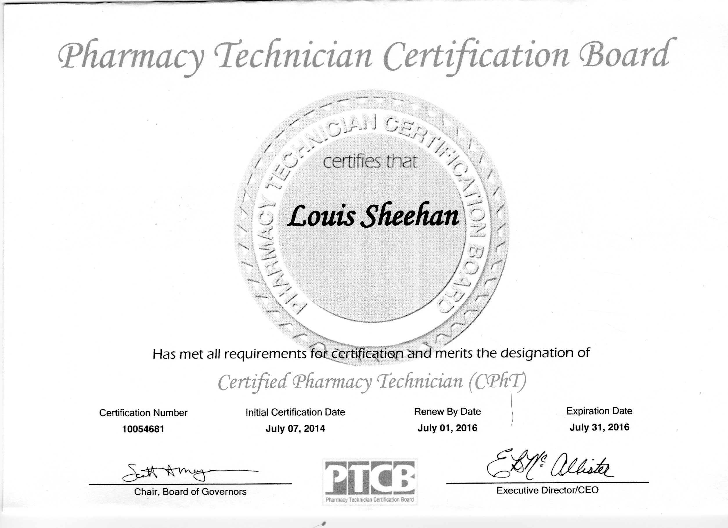 Louis Sheehan Pharmacy Technician Certification Board Cert Num July 7 July 31