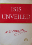 Isis Unveiled by Madame Blavatsky