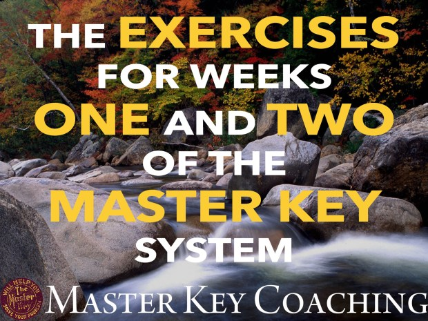 The Exercises for Weeks One and Two of The Master Key System EXPLAINED!