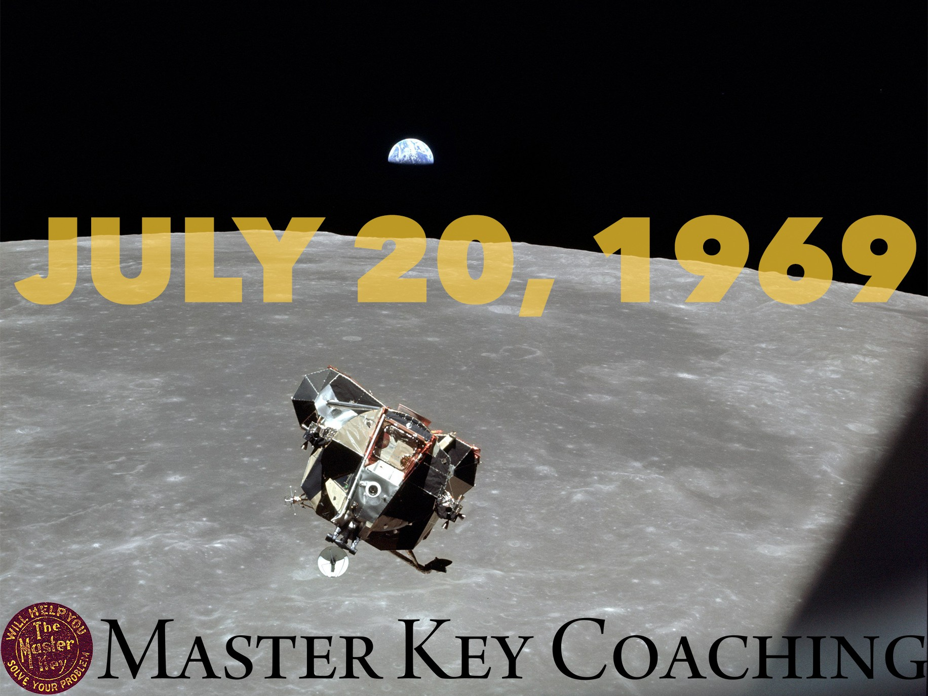 July 20, 1969: The Eagle Has Landed (masterkeycoaching.com)