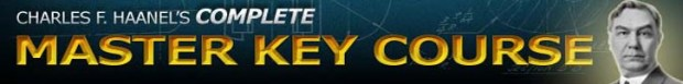 Charles F. Haanel's Complete Master Key Course Banner