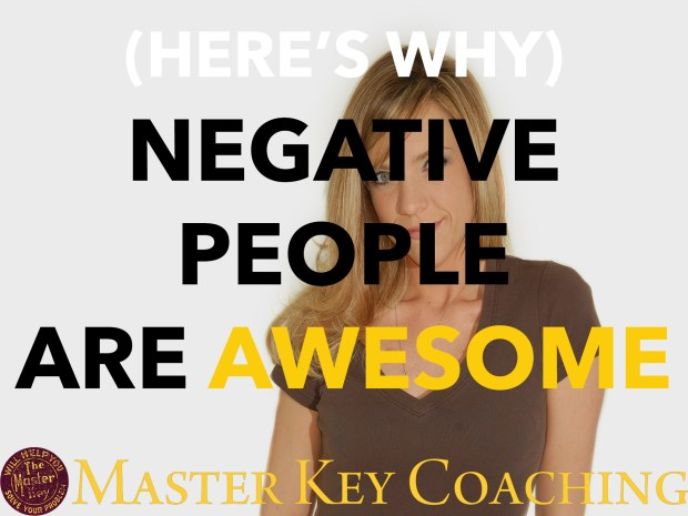 Here's Why Negative People Are Awesome