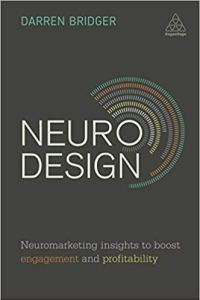 Neuro Design. Neuromarketing insights to boost engagement and profitability