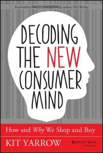 Descifrando la nueva mente del consumidor