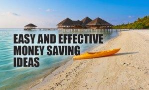 Easy and Effective Money Saving Ideas
