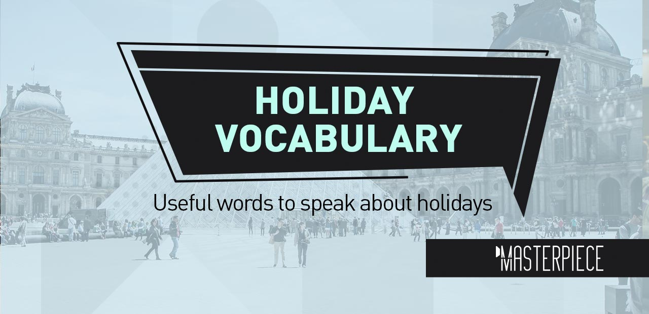 TOP 12 Holiday Vocabulary