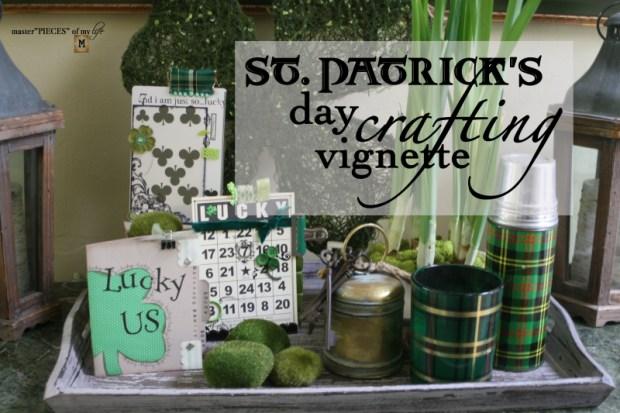 St patricks day crafting vignette