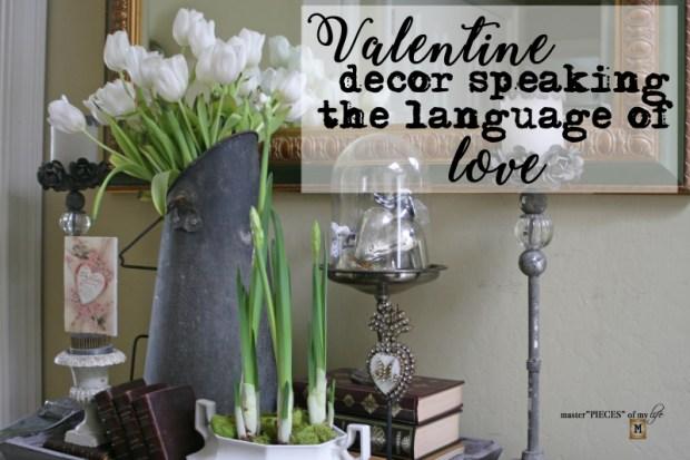 Valentines Decor speaking the language of love
