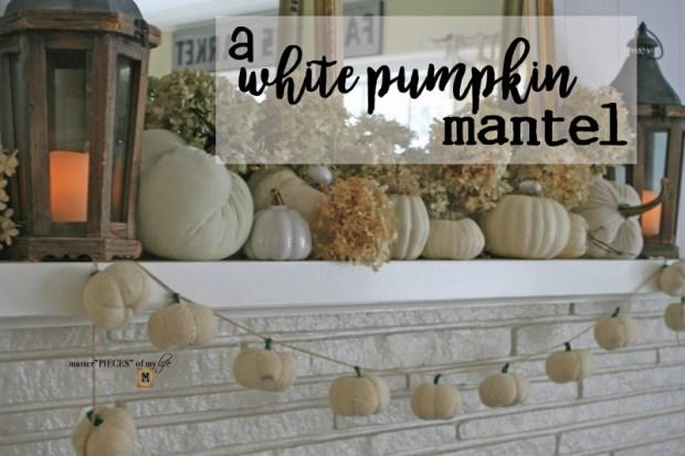 White pumpkin mantel