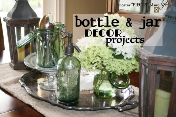 Bottle & jar decor projects