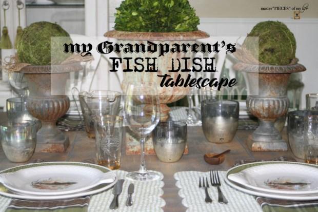 Fish dish tablescape