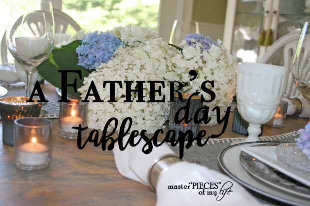 A fathers day tablescape