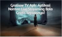 aplikasi Gratisoe Tv