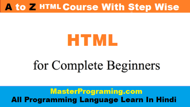 HTML FULL COURSE IN HINDI